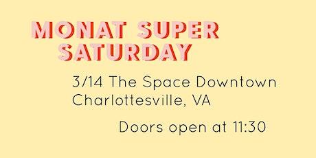 Monat Super Saturday tickets