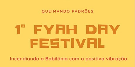 1° Fyah Day Festival Reggae ingressos