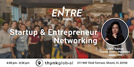 Startup & Entrepreneur Networking - Miami tickets
