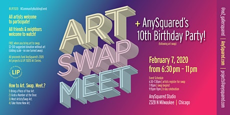 Art • Swap • Meet + AnySquared 10th Birthday! tickets