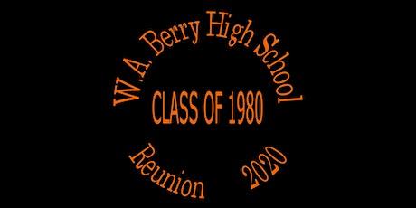 W. A. Berry High School Class of 1980 Reunion 2020 tickets