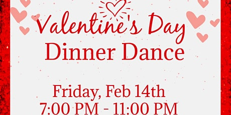 VALENTINE'S DAY DINNER DANCE tickets