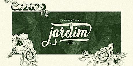 CONFERÊNCIA JARDIM 2020 ingressos