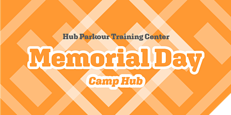Memorial Day- Half Day Camp tickets