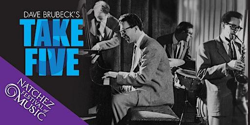 Dave Brubeck's TAKE FIVE!