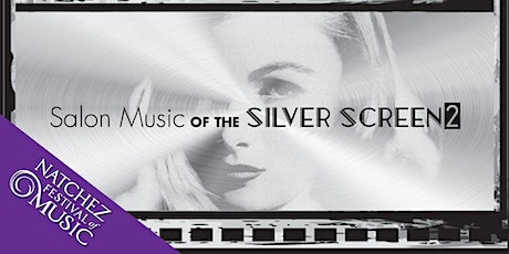 Salon Music of the Silver Screen II tickets