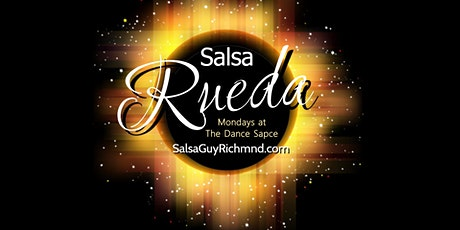 Postponed - New Beginner Salsa RUEDA Classes Now Forming on Mondays! tickets