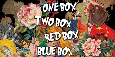 One Box, Two Box, Red Box, Blue Box tickets