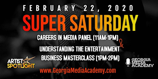Super Saturday: Careers in Media Panel & Entertainment Business Masterclass