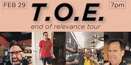 T.O.E - End of Relevance Tour tickets