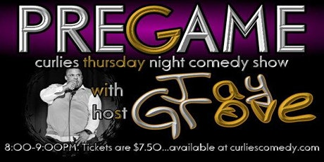 """The Pregame"" Curlies Thursday Night Comedy Show tickets"