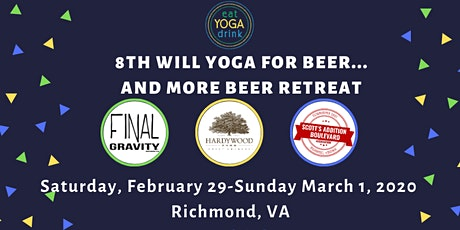 8th eat.YOGA.drink. Will Yoga for Beer Retreat tickets