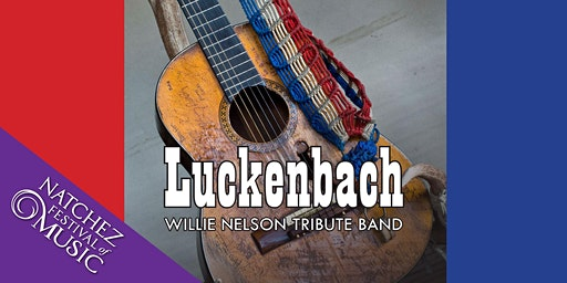 Luckenbach-Willie Nelson Tribute Band