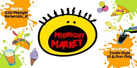 90's Themed Midnight Market  tickets