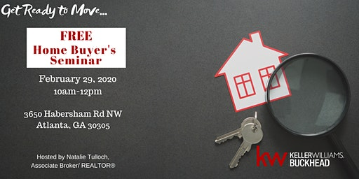 Home Buyer's Seminar - Get Ready to Move in 2020!