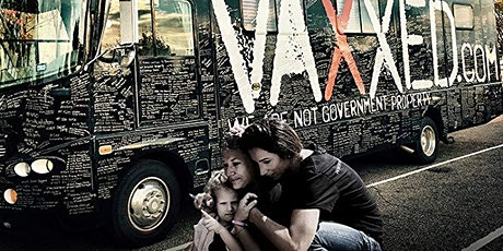 Vaxxed 2: The People's Truth tickets