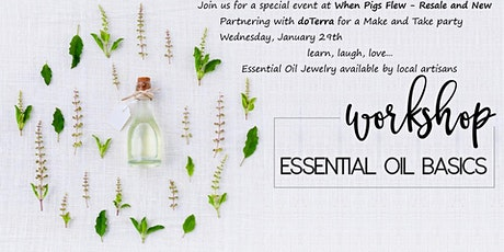 Make and Take - Essential Oils Workshop tickets