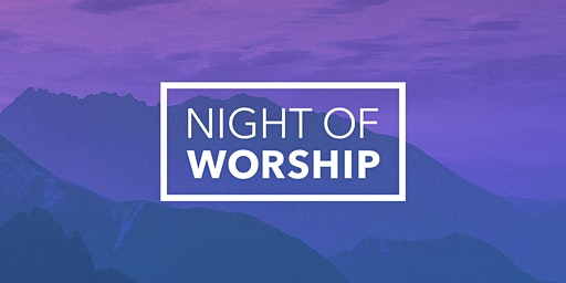 Night of Worship and Leadership Training
