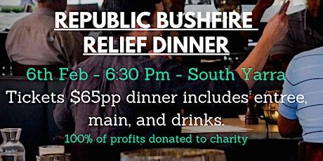Republic's Fire Relief Dinner tickets