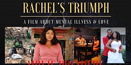 Rachel's Triumph Movie Premiere  tickets