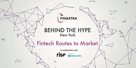 Behind the Hype NYC: Fintech Routes to Market tickets