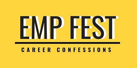 EMP FEST Career Confessions 2020 tickets