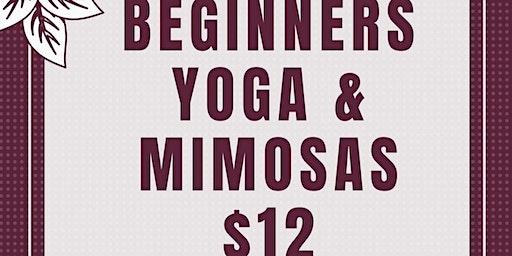 Beginners Yoga & Mimosas $12