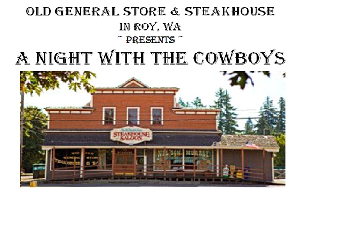 Old General Store & Steakhouse ~ Presents ~ A Night with the Cowboys image