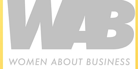 WAB: WOMAN ABOUT BUSINESS tickets