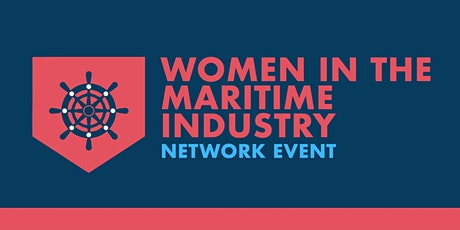 Women in the Maritime Industry Networking Event tickets