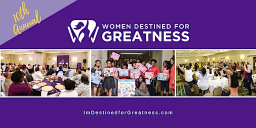 10th Year Celebration | Women Destined for Greatness Empowerment Conference 2020