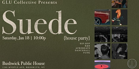 SUEDE House Party - Presented by GLU Collective tickets