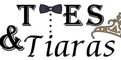 Ties and Tiaras