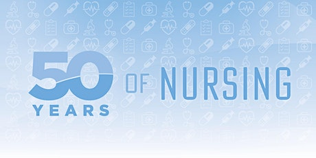 50th Anniversary Nursing Education Tea tickets