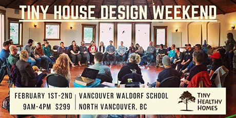 Tiny House Design Weekend (Vancouver, BC) tickets