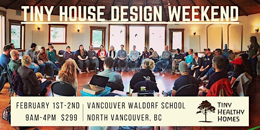 Tiny House Design Weekend (Vancouver, BC)