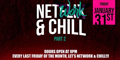 Professional Relaxation Presents Network & Chill tickets