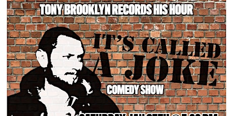 """Comedian Tony Brooklyn records his hour """"Its Called a Joke"""" tickets"""
