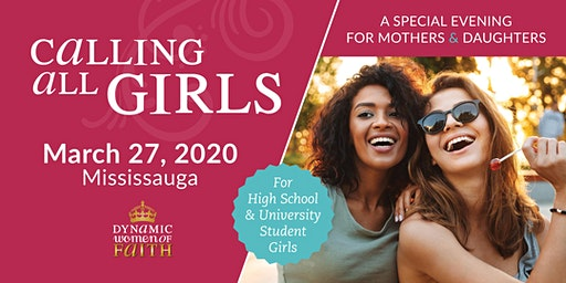 Calling All Girls: a Special Evening for Mothers and Daughters 2020