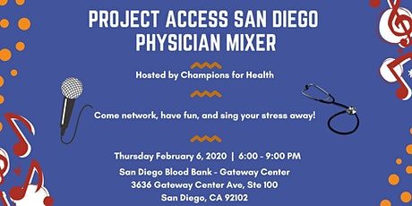 Project Access San Diego Physician Mixer tickets