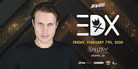 EDX At The Gallery At Ravine with VIVID tickets