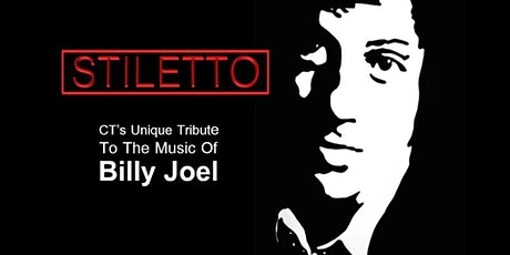 Dinner with Stiletto : A unique tribute to the music of Billy Joel tickets