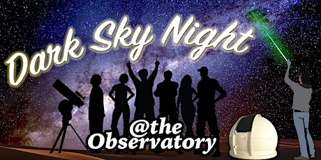 Dark Sky Night : October 17 | Drinks & Canapés under the Stars | Showtime 6:30 PM tickets