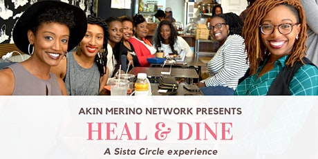 Heal & Dine - A Sista Circle experience tickets