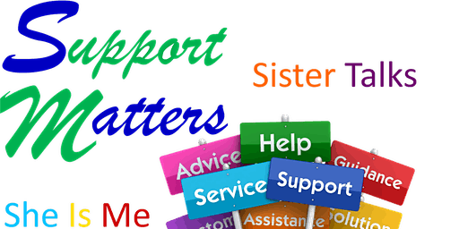 Support Matters: Sister Talk