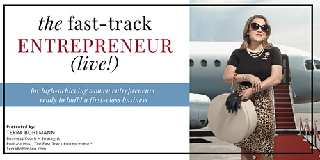 The Fast-Track Entrepreneur (live!) with Terra Bohlmann tickets