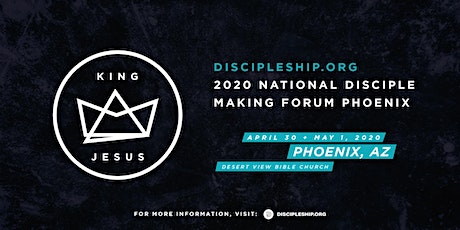 2020 National Disciple Making Forum Phoenix tickets