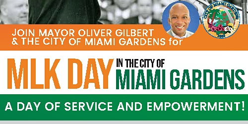 MLK Day in the City of Miami Gardens - A Day of Service and Empowerment