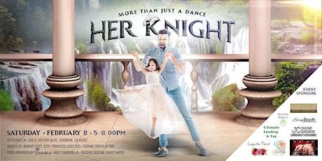 Her Knight tickets