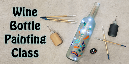 Wine Bottle Painting Class